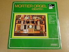 ORGAN  LP / MORTIER ORGEL DENTRY