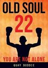 Old Soul 22 by Quay Boddie (Paperback / softback, 2014)