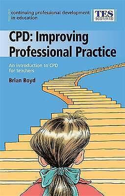 """""""AS NEW"""" Boyd, Brian, CPD: Improving Professional Practice: an Introduction to C"""
