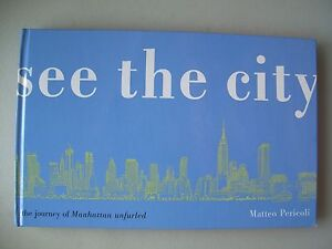 see-the-city-the-journey-of-Manhatten-unfurled-West-East-Side-2004-New-York