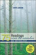 75 Readings Across the Curriculum by Anson, Chris