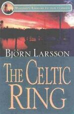 The Celtic Ring by Larsson, Bjorn