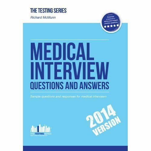 1 of 1 - Medical Interview Questions and Answers: Sample Interview Questions for the
