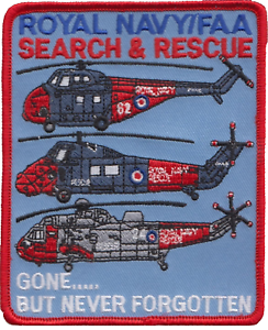 Royal Navy RN Search And Rescue SAR /'Gone But Never Forgotten/' Embroidered Patch