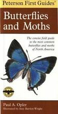 Peterson First Guide: Peterson First Guide to Butterflies and Moths by Paul A. Opler and Mariner Books Staff (1998, Paperback)
