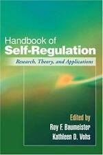Handbook of Self-Regulation: Research, Theory, and Applications by