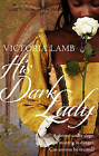 His Dark Lady by Victoria Lamb (Paperback, 2013)