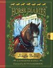 Jingle Bells (Horse Diaries Special Edition) by Catherine Hapka (Hardback, 2014)