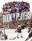 Hockey Hall of Fame Book of Players by Firefly Books (Paperback / softback, 2013)