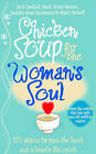Chicken Soup for the Woman's Soul: Stories to Open the Heart and Rekindle the Spirits of Women by Marci Shimoff, Jack Canfield (Paperback, 1999)