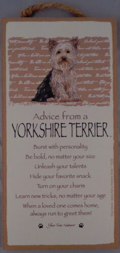 Yorkie Advice from a YORKSHIRE TERRIER 10 X 5 hanging Wood Sign MADE IN THE USA
