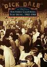 Southern California Surf Music, 1960-1966 by John Blair (Paperback / softback, 2015)