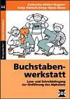 Buchstabenwerkstatt. Materialband 3 von Katharina Müller-Wagner, Katja Hönisch-Krieg und Beate Bosse (2015, Geheftet)