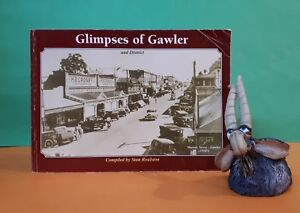 S-Roulston-Glimpses-of-Gawler-amp-District-Volume-1-South-Australia-history