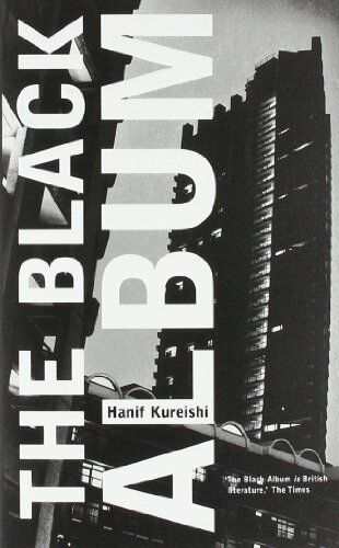 The Black Album (Faber Fiction Classics) By Hanif Kureishi