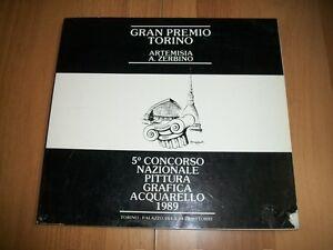 GRAN-PREMIO-TORINO-ARTEMISIA-A-ZERBINO-5-CONCORSO-NAZIONALE-PITTURA-GRAFICA-1989