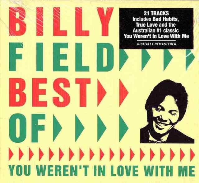 Billy Field Best Of - You Weren't In Love With Me - Digipak CD
