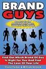 Brand Guys by Claire Farber, Bill Vernick (Paperback / softback, 2013)