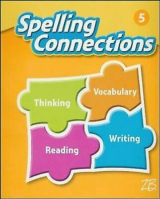 Zaner Bloser Spelling Connections Grade 5 Student Edition 2016 Edition For Sale Online EBay