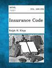 Insurance Code by Ralph N Kleps (Paperback / softback, 2013)