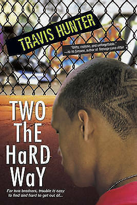 1 of 1 - Travis Hunter, Two the Hard Way, Very Good Book