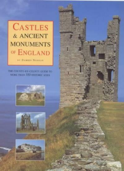 """The """"Daily Telegraph"""" Castles and Ancient Monuments of England: A County-by-cou"""