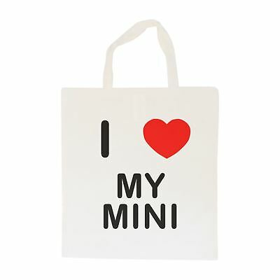I Love My Mini - Cotton Bag | Size choice Tote, Shopper or Sling