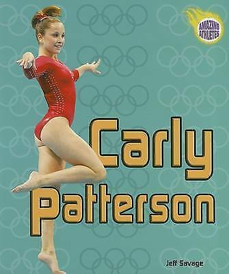 1 of 1 - NEW Carly Patterson (Amazing Athletes) by Jeff Savage