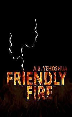 1 of 1 - Yehoshua, A.B., Friendly Fire, Very Good Book