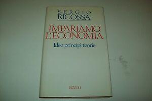 SERGIO-RICOSSA-IMPARIAMO-L-039-ECONOMICA-IDEE-PRINCIPI-TEORIE-RIZZOLI-1988-1aE-BSS