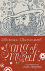 Whitman Illuminated: Song of Myself by Walt Whitman (Hardback, 2014)