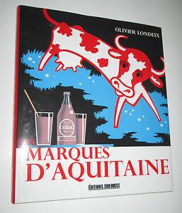Marques D'aquitaine Par Olivier Londeix -pub - Publicité Czczlkdx-07175109-851808103