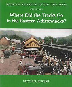 Mountain-Railroads-of-New-York-State-EASTERN-ADIRONDACKS