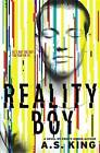 Reality Boy by A. S. King (Hardback, 2013)