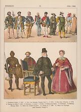 Spanien Mode um 1500 - 1600 Trachten Edelmann Ritter Adelige LITHOGRAPHIE 1882