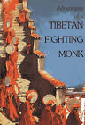 Adventures of a Tibetan Fighting Monk by Tashi Khedrup (Paperback, 1998)