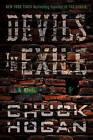 Devils in Exile: A Novel by Chuck Hogan (Hardback, 2010)