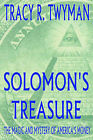 Solomon's Treasure: the Magic and Mystery of America's Money by Tracy (Paperback, 2005)
