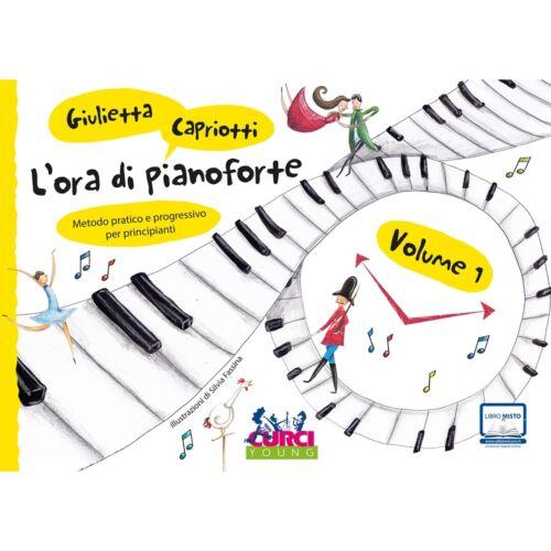 Curci Young L/'Ora di Pianoforte Volume 1 Metodo Pratico e Progressivo per Prin