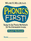 Phonics First!: Ready-to-Use Phonics Worksheets for the Intermediate Grades (Student Workbook) by Wilma H. Miller (Paperback, 2001)