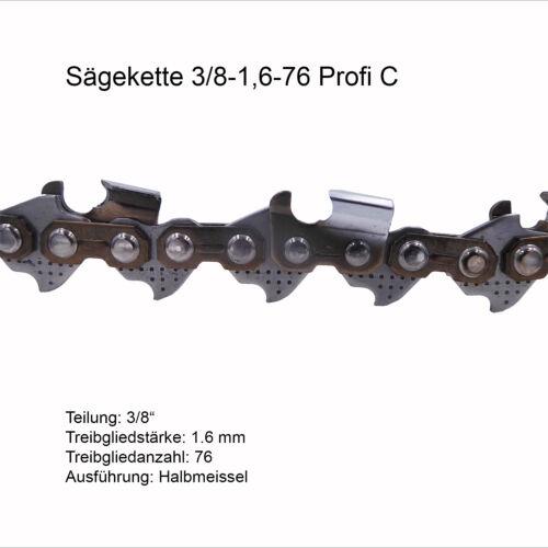 Profi C Sägekette 3//8 1.6 mm 76 TG Ersatzkette für Stihl Dolmar Husqvarna
