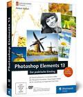 Photoshop Elements 13 von Robert Klassen (2014, Set mit diversen Artikeln)