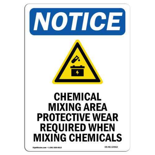 OSHA Notice Chemical Mixing Area Sign With SymbolHeavy Duty Sign or Label