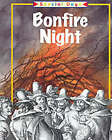 Bonfire Night by Rosemary Moore (Paperback, 2000)
