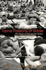 Tame Passions of Wilde: The Styles of Manageable Desire by Jeff Nunokawa (Paperback, 2003)