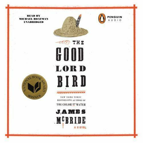 Buy The Good Lord Bird By James Mcbride 2014 Cd Unabridged