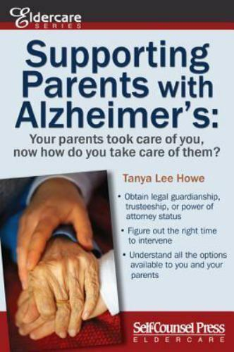 Supporting Parents with Alzheimer's: Your Parents Took Care of You,-ExLibrary