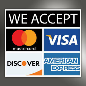 We Accept Visa American Express Mastercard Discover Credit Card Sticker Ebay