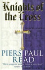 Knights of the Cross by Piers Paul Read (Paperback, 1998)