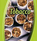 Tobacco by Ana Deboo (Hardback, 2007)